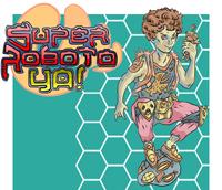 Super Roboto Ya